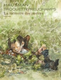 La mémoire des pierres - RenéHausman