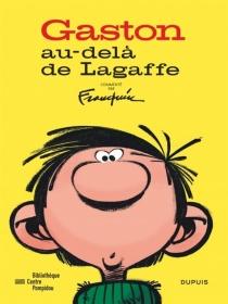 Gaston, au-delà de Lagaffe - AndréFranquin