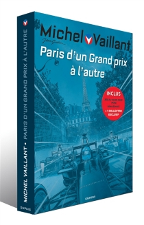 Fourreau Michel Vaillant : Paris, d'un Grand prix à l'autre - Jean Graton