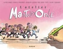 L'atelier Mastodonte -