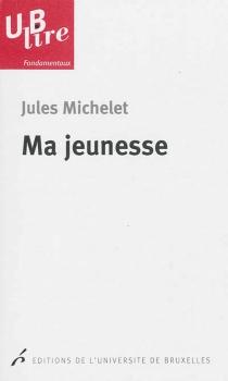 Ma jeunesse - JulesMichelet