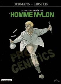 La vie exagérée de l'homme Nylon - Hermann