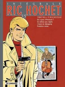 Ric Hochet : intégrale | Volume 15 - André-PaulDuchâteau
