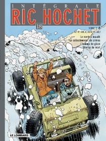 Ric Hochet : intégrale | Volume 18 - André-PaulDuchâteau