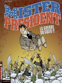 Mister President - Clarke