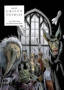 La pension du docteur Eon - PatrickCothias