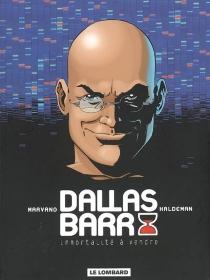 Dallas Barr : intégrale - Joe W.Haldeman