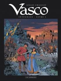 Vasco : intégrale | Volume 1 - GillesChaillet