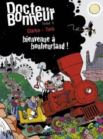 Docteur Bonheur - Clarke