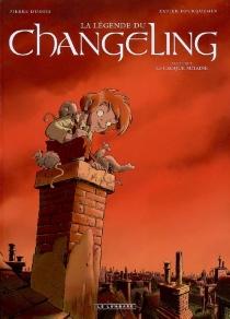 La légende du Changeling - PierreDubois