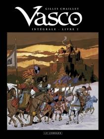 Vasco : intégrale | Volume 2 - GillesChaillet