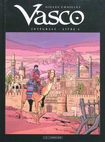 Vasco : intégrale | Volume 4 - GillesChaillet