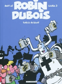 Robin Dubois : best of - Bob De Groot