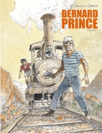 Bernard Prince : intégrale | Volume 1 - Greg