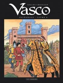 Vasco : intégrale | Volume 6 - GillesChaillet