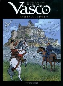 Vasco : intégrale | Volume 7 - GillesChaillet