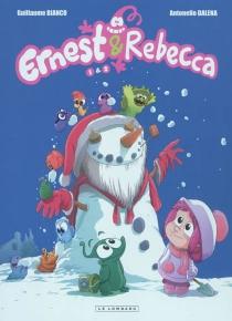Ernest et Rebecca : tome 1 et 2 - GuillaumeBianco