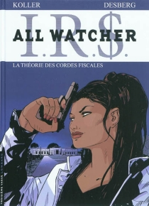 IRS : All Watcher - Stephen Desberg