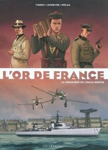 L'or de France - DenisLefebvre