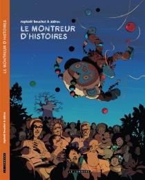 Le montreur d'histoires - RaphaëlBeuchot
