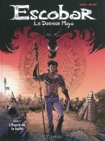 Escobar : le dernier Maya - VéroniqueDaviet