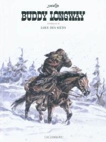 Buddy Longway : intégrale - Derib