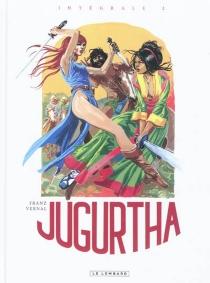 Jugurtha : intégrale | Volume 2 - Franz