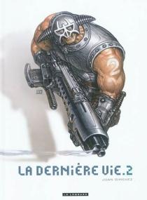 La dernière vie - JuanGiménez