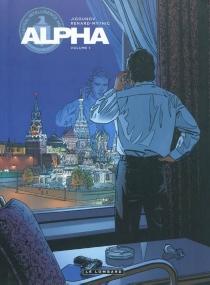 Alpha | Volume 1, Un agent à Moscou - IouriJigounov