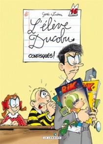 L'élève Ducobu : Confisqués : avec récréalbum - BernardGodi