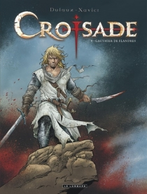 Croisade : cycle Nomade - Jean Dufaux