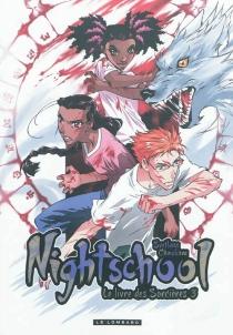 Nightschool : le livre des sorcières - SvetlanaChmakova