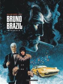 Bruno Brazil : l'intégrale | Volume 1 - Greg