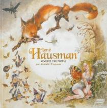 René Hausman : mémoires d'un pinceau - NathalieTroquette