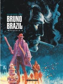Bruno Brazil : intégrale | Volume 2 - Greg