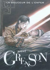 La douceur de l'enfer - OlivierGrenson