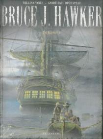 Bruce J. Hawker : l'intégrale - André-PaulDuchâteau