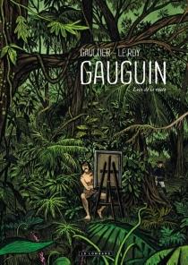 Gauguin : loin de la route - ChristopheGaultier