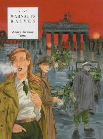 Après-guerre - Raives