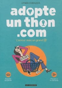 Adopte un thon.com : l'amour avec un grand @ - LyndaCorazza