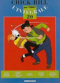 Chick Bill : l'intégrale | Volume 20 - Tibet