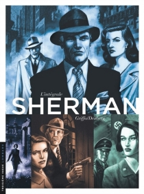 Sherman : intégrale - StephenDesberg
