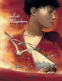 La ballade de Magdalena - ChristopheDubois