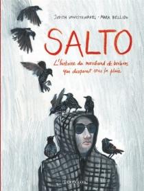 Salto : l'histoire du marchand de bonbons qui disparut sous la pluie - MarkBellido
