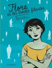 Flora et les étoiles filantes : une comédie romantique - DaphnéCollignon