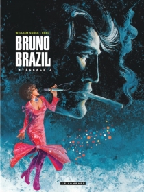Bruno Brazil : l'intégrale | Volume 3 - Greg