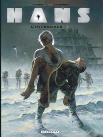 Hans : l'intégrale | Volume 1 - André-PaulDuchâteau