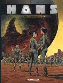 Hans : l'intégrale | Volume 3 - André-PaulDuchâteau