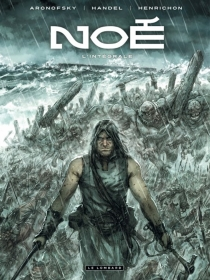 Noé : l'intégrale - DarrenAronofsky