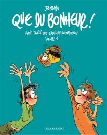 Que du bonheur ! : petit traité des familles recomposées | Volume 1 - FrédéricJannin